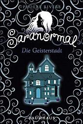Saranormal - Die Geisterstadt