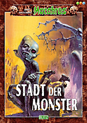 Stadt der Monster - Dan Shockers Macabros Band 9