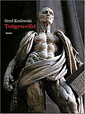 Totgeweiht Gerd Koslowski Author