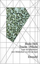 Tracht : Pflicht: Lese- und Sprechtexte Bodo Hell Author