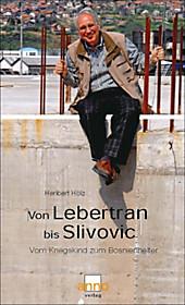 Von Lebertran bis Slivovic