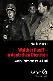 Walther Rauff – In deutschen Dienste