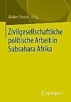 Zivilgesellschaft in Subsahara Afrika Walter Eberlei Editor