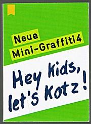 Hey Kids, let's Kotz! (Mini-Graffiti 4) Heyne Mini #33/71