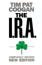 The I.R.A. - Tim Pat Coogan