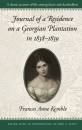 Journal of a Residence on a Georgian Plantation, 1838-39 (Brown Thrasher Books) - Fanny Kemble, John A. Scott