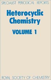 Heterocyclic Chemistry: Volume 1