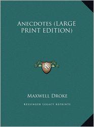 Anecdotes - Maxwell Droke (Editor)