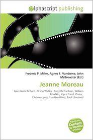 Jeanne Moreau - Frederic P. Miller (Editor), Agnes F. Vandome (Editor), John McBrewster (Editor)