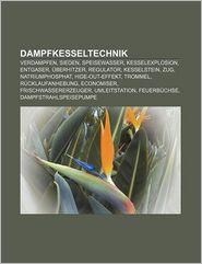 Dampfkesseltechnik - B Cher Gruppe (Editor)