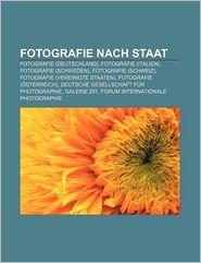 Fotografie nach Staat: Fotografie (Deutschland), Fotografie (Italien), Fotografie (Schweden), Fotografie (Schweiz), Fotografie (Vereinigte Staaten), ... 291, Forum Internationale Photographie