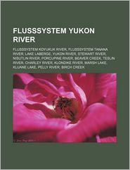 Flusssystem Yukon River - B Cher Gruppe (Editor)