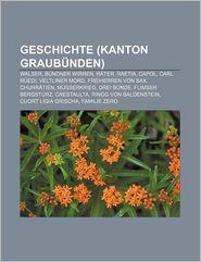 Geschichte (Kanton Graub Nden) - B Cher Gruppe (Editor)