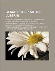 Geschichte (Kanton Luzern) - B Cher Gruppe (Editor)