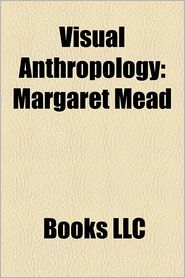 Visual anthropology: Anthropology documentary films, Visual anthropologists, Nanook of the North, Margaret Mead, Dead Birds, Grass - Source: Wikipedia