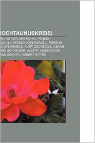 Person (Hochtaunuskreis): Person (Bad Homburg VOR Der H He), Person (K Nigstein Im Taunus), Person (Oberursel), Person (Usingen) - Bucher Gruppe (Editor)