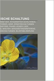 Elektronische Schaltung: Analog-Digital-Umsetzer, Integrierter Schaltkreis, Operationsverst Rker, Adsr - Bucher Gruppe (Editor)