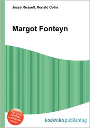 Margot Fonteyn - Jesse Russell, Ronald Cohn