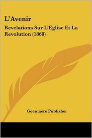 L'Avenir - Goemaere Publisher