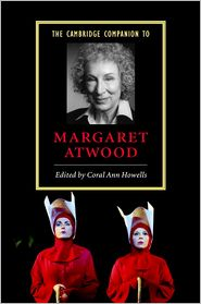 The Cambridge Companion to Margaret Atwood - Coral Ann Howells (Editor)