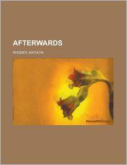 Afterwards - Kathlyn Rhodes