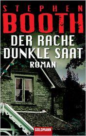 Der Rache dunkle Saat: Roman - Stephen Booth, Thomas Bauer