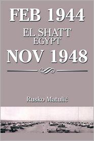 Feb 1944 El Shatt Egypt Nov 1948