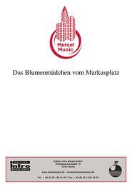 Das Blumenmädchen vom Markusplatz: Single Songbook Rudolf Köller Author