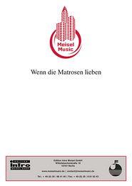 Wenn die Matrosen lieben: Single Songbook