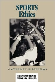 Sports Ethics - Lawrence H. Berlow