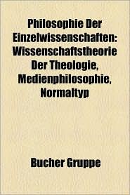 Philosophie Der Einzelwissenschaften - B Cher Gruppe (Editor)