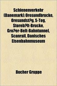 Schienenverkehr (D Nemark) - B Cher Gruppe (Editor)