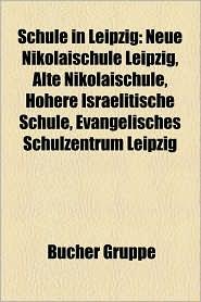 Schule In Leipzig - B Cher Gruppe (Editor)