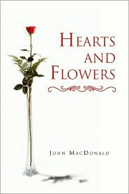 Hearts and Flowers - MacDonald John MacDonald