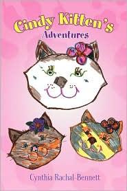 Cindy Kitten's Adventures - Cynthia Rachal-Bennett