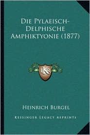 Die Pylaeisch-Delphische Amphiktyonie (1877)