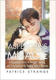 Asperger's Miracle - Patrice Strange
