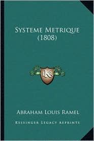Systeme Metrique (1808) - Abraham Louis Ramel