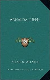Arnalda (1844) - Aleardo Aleardi