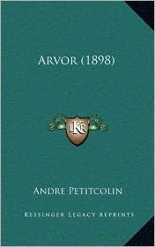 Arvor (1898) - Andre Petitcolin