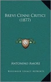 Brevi Cenni Critici (1877) - Antonino Amore