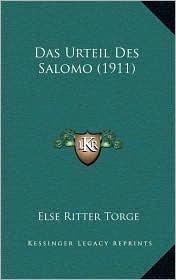 Das Urteil Des Salomo (1911) - Else Ritter Torge