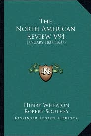 The North American Review V94: January 1837 (1837)