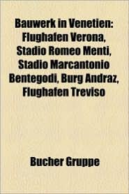 Bauwerk In Venetien - B Cher Gruppe (Editor)
