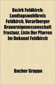 Bezirk Feldkirch - B Cher Gruppe (Editor)