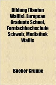 Bildung (Kanton Wallis) - B Cher Gruppe (Editor)