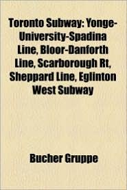 Toronto Subway - B Cher Gruppe (Editor)