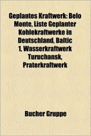 Geplantes Kraftwerk - B Cher Gruppe (Editor)