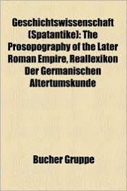 Geschichtswissenschaft (Sp Tantike) - B Cher Gruppe (Editor)
