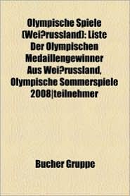 Olympische Spiele (Wei Russland) - B Cher Gruppe (Editor)